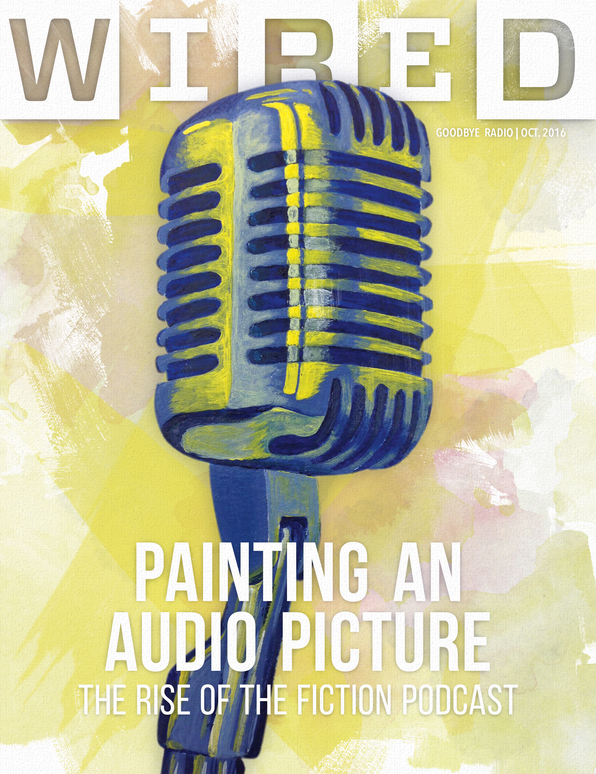 Wired Magazine Cover - Podcasting<div style='clear:both;width:100%;height:0px;'></div><span class='desc'>Created for a magazine design class using Photoshop and traditional acrylic paint for the microphone.</span>